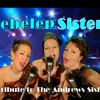 Webelep Sisters - A Tribute To The Andrews Sisters (Medley)