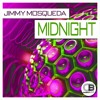 Midnight(Original Mix) By Jimmy Mosqueda | Releases 28th October 2016 on all good stores
