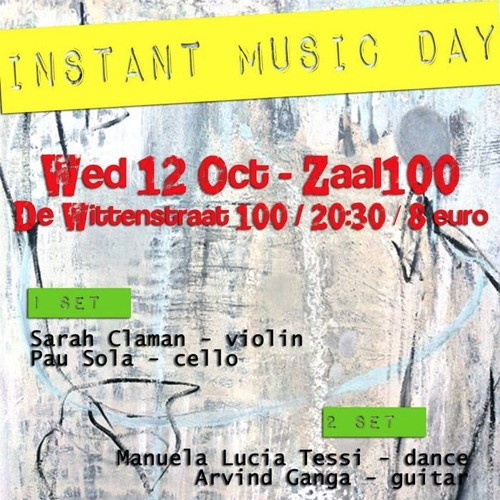 Live at Instant Music Day, Zaal 100 (Amsterdam)