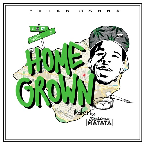"""""""HomeGrown"""" Tape by PETER MANNS (hosted by Highkuna Matata)"""