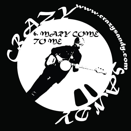 MARY COME TO ME - SONG 06 - DEMO