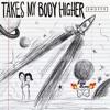 Take's My Body Higher (FireGuns Remix)Ft. Shoffy
