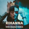 Rihanna - Love On The Brain (Don Diablo Remix)