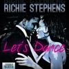 Richie Stephens - Let's Dance