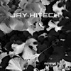 Jay Hitech Miniral (Original Mix)Democut  MINIMAL BUZZ RECORDS 099