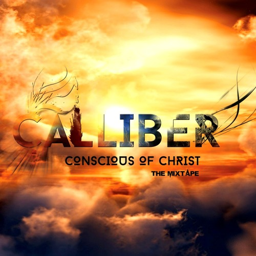 Conscious of Christ Mixtape