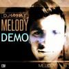 DJ Gossly - Melody (Original Mix)