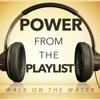 10-23-16 - Lane Widick - Power From the Playlist: Walk on the Water
