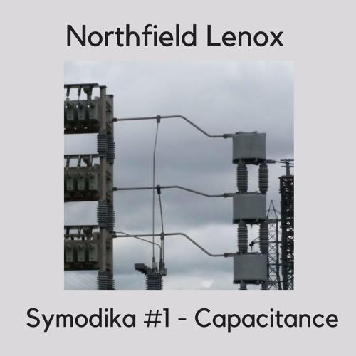 """Symodika #1 """"Capacitance"""""""