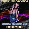 RADIO SHOW SOLO SE VIVE UNA VEZ #184 SEMANA DEL 24 AL 31 DE OCTUBRE DE 2016