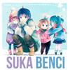 Suka Benci feat. Megurine Luka & Hatsune Miku