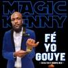 FE YO GOUYE (kompa Mix)
