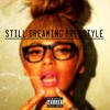 Still Dreaming Freestyle