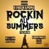Rocking All Summers, Keno Kapone X Anonymous That Dude X William Genaro