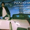   Nakhra   Inder Nagra   UK Dhol Remix   Maan-EY   Latest Punjabi Song 2016