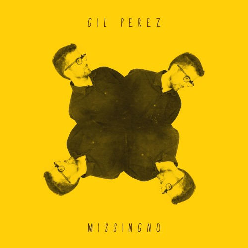 Gil Perez - MissingNo