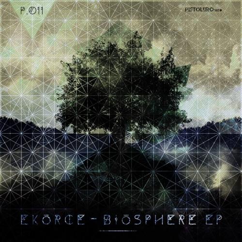 Biosphere EP [Pistolero Rec]