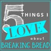 5 Things I Love About Breaking Bread | Mike Shuter