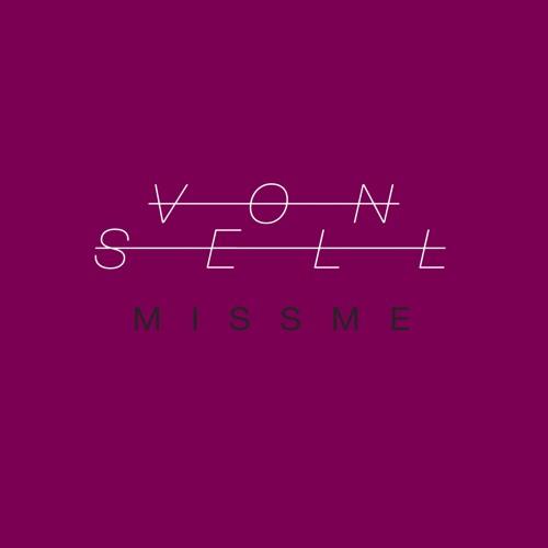Von Sell - Miss Me