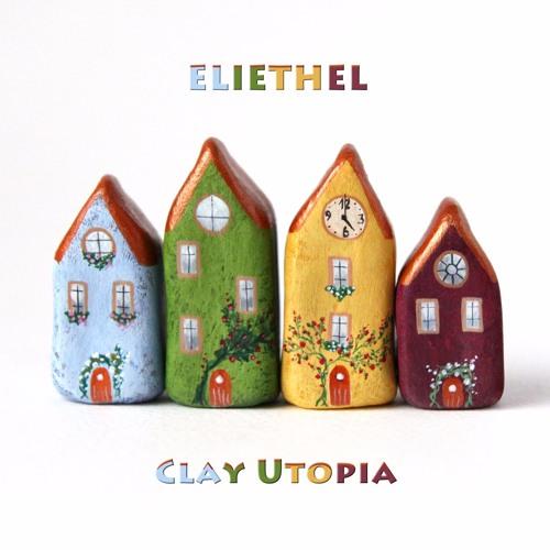 Clay Utopia