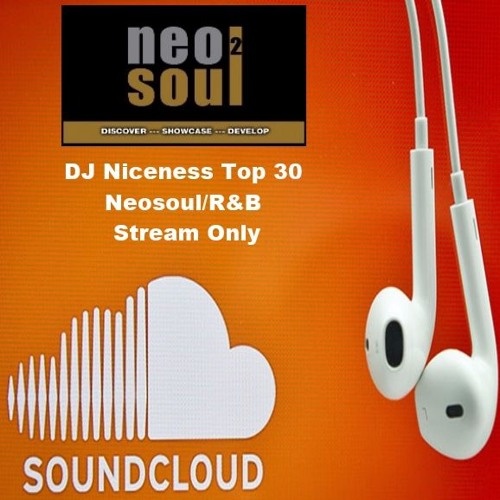 DJ Niceness Top 30 Neosoul/R&B Stream Only