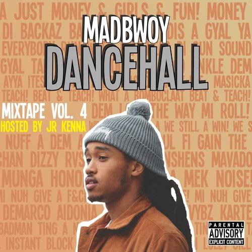 DJ Madbwoy - Dancehall Mixtape Vol. 4