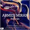 Armen Miran - Live at La Vibe (10.22.16)
