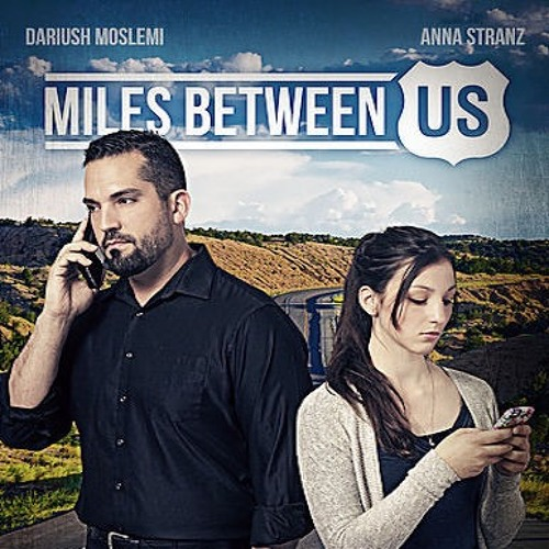Miles Between Us - Main Titles
