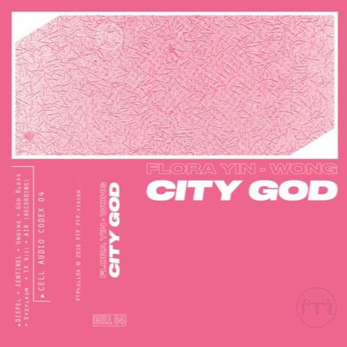 || FLORA - City God [PTPcell04]