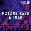 Future Bass & Trap - Full Demo (Sample Pack)