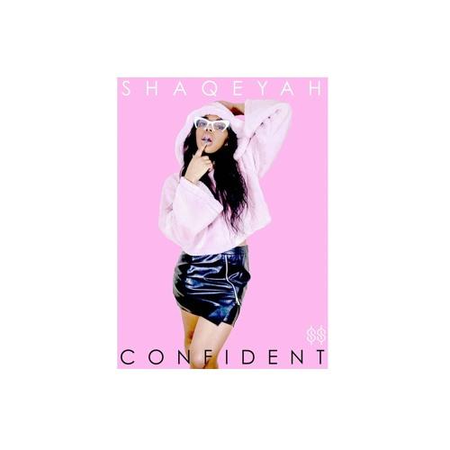 Shaqeyah - Confident (Prod.Kev Rodgers & Kenif Muse)