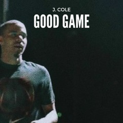 J. Cole - Good Game