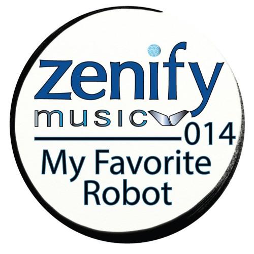 Zenify Music 014 - My Favorite Robot