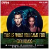 Download Calvin Harris Ft. Rihanna - This Is What You Came For ( Remix Dj Fabian Hernandez) Mp3