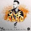 Feid Ft J Balvin - Que Raro [Lex Remix Melody]