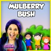 Here We Go Round the Mulberry Bush | Nursery Rhymes and Kids Songs for Children | Mulberry Bush