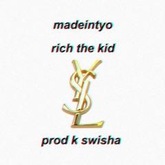 Madeintyo - YSL (Feat. Rich The Kid)(CDQ)