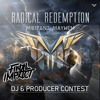Radical Redemption – Militant Mayhem | DJ contest mix by Final Impact