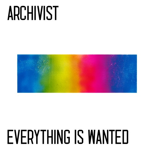 Everything Is Wanted