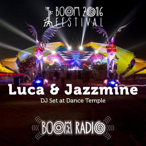 Luca & Jazzmine - Dance Temple 07 - Boom Festival 2016