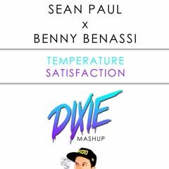 Sean Paul x Benny Benassi - Temperature Satisfaction (Dixie Mashup)
