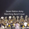 Seven Nation Army (Marching Band Cover)