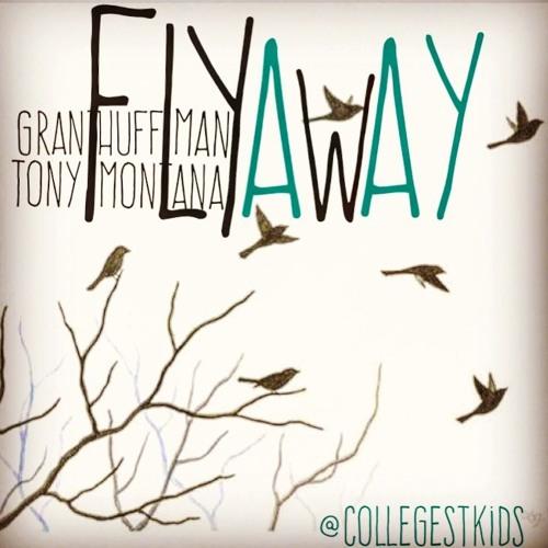G. Huff X Tony Montana - Fly Away