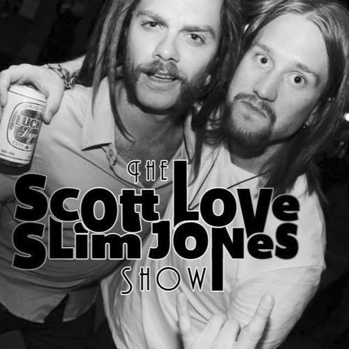 The Scott Love & Slim Jones Show