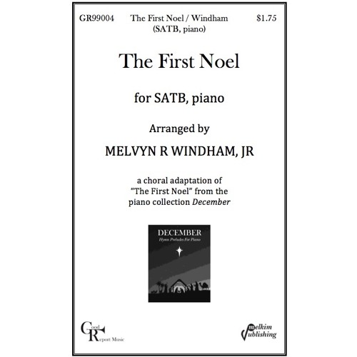 The First Noel -- Choir (SATB) and Piano / Windham