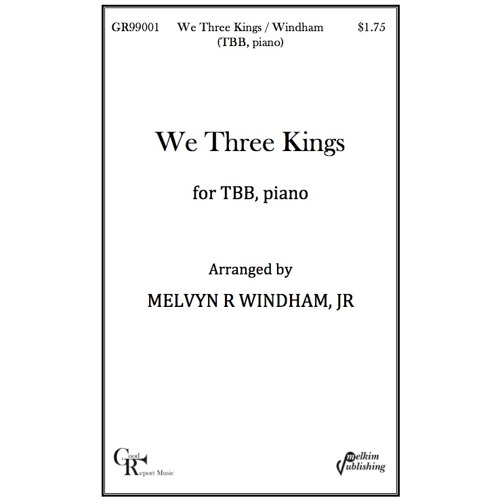 We Three Kings -- Choir (TBB and piano) / Windham
