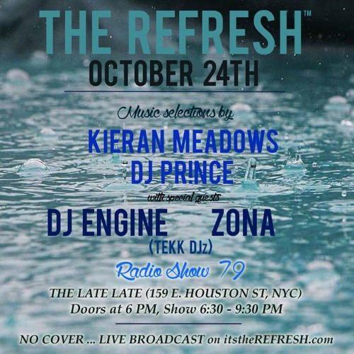 The REFRESH Radio Show # 79 (+ special guest set from DJ Engine & Zona of TekkDJz)