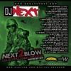 DJ Next, Sco - Next 2 Blow 2