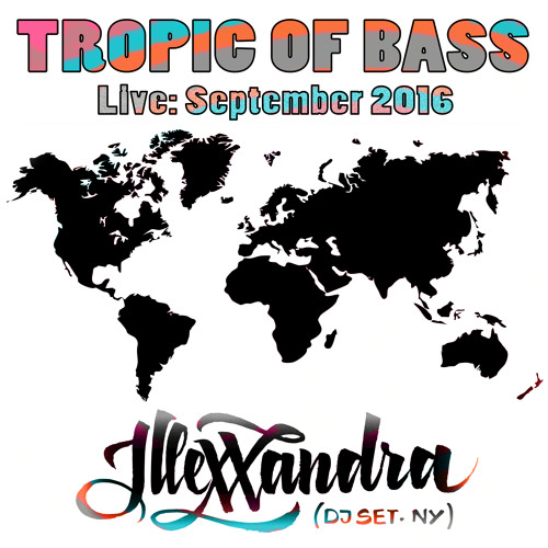 Illexxandra Live At Tropic Of Bass September 2016