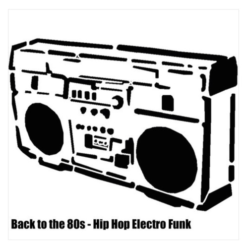 Old School Hip Hop Electro - Back to the 80's by David James